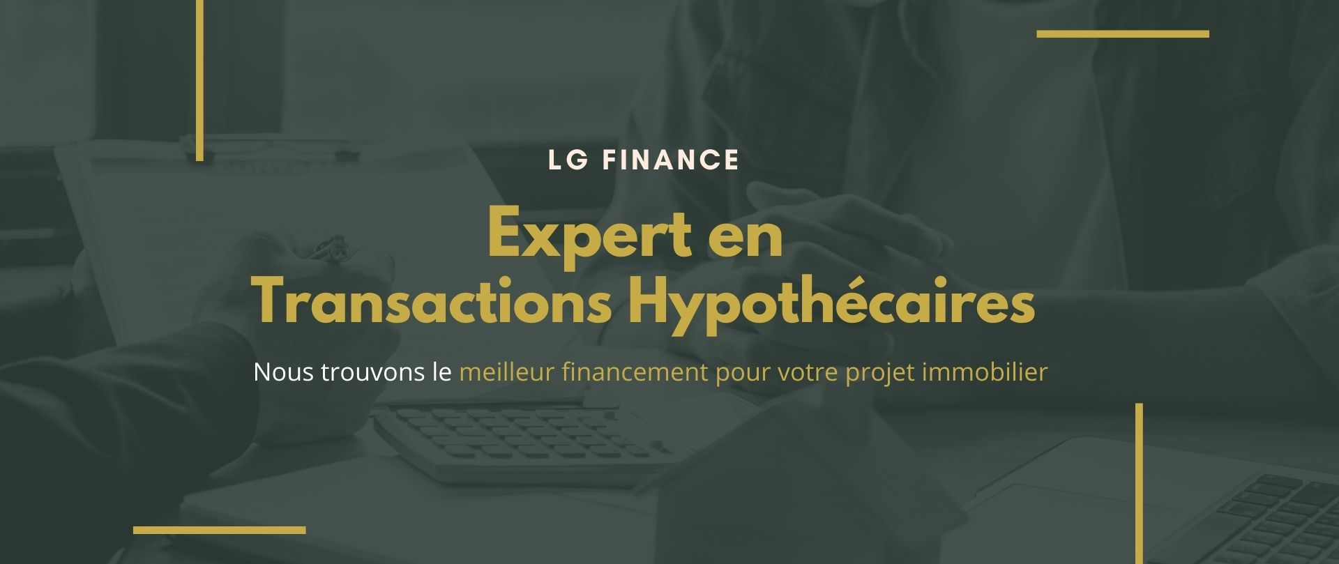 Expert en transactions hypothecaires